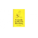 A Guide to Better Hatching Incubation Book.